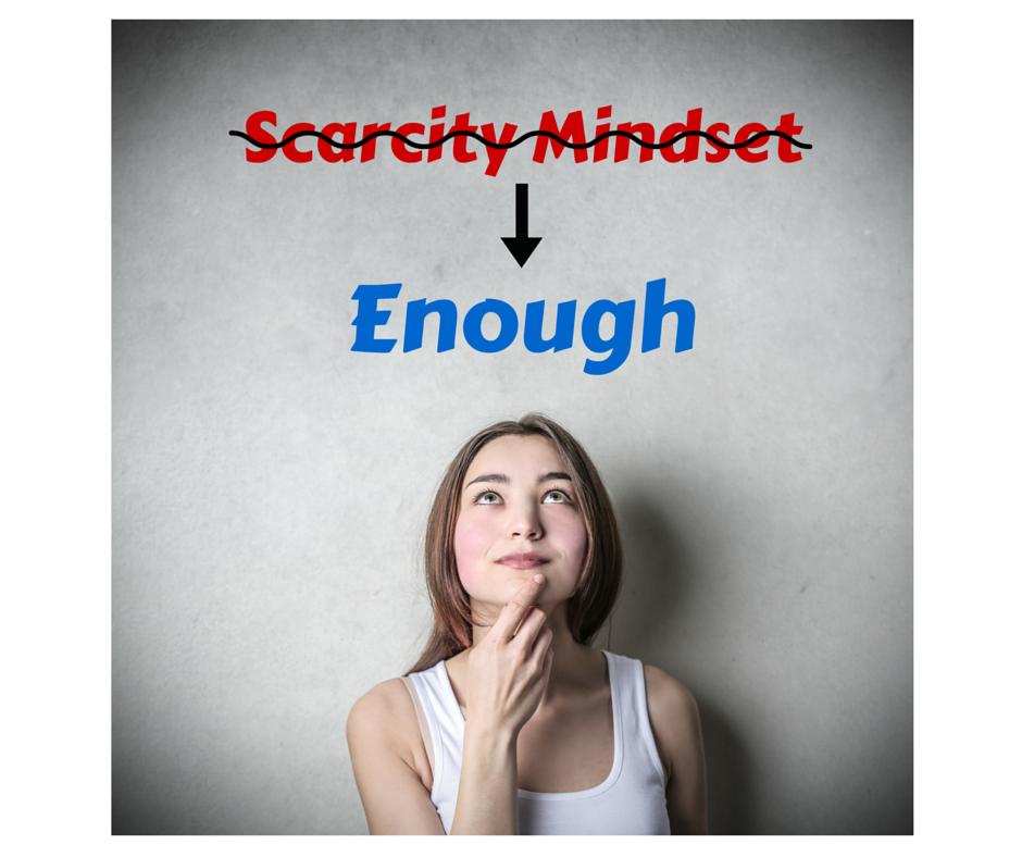 Scarcity Mindset
